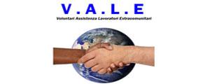VALE - Volontari Assistenza Lavoratori Extracomunitari